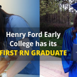 Henry Ford Early College has its First RN Graduate