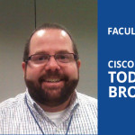 Cisco Instructor Todd Browning