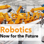 Robotics Now for the Future
